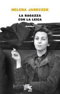 helena-janeczek-la-ragazza-con-la-leica-9788823518353-300x465